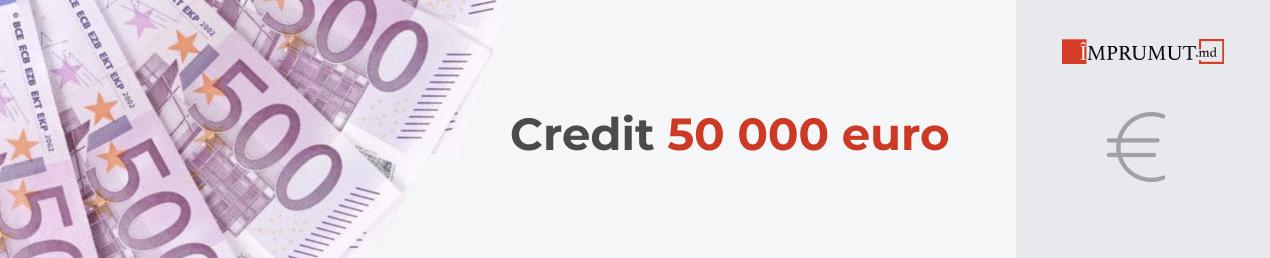Кредит до 50000 евро на срок до 10 лет — Imprumut.md
